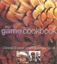 The Game Cookbook by Johnny Scott, Clarissa Dickson Wright (Hardback, 2004)