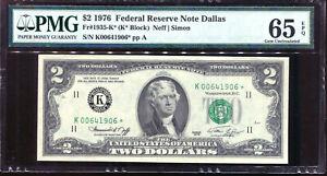 1976 $2 Federal Reserve **STAR** Note Dallas #K00641906* PMG 65EPQ