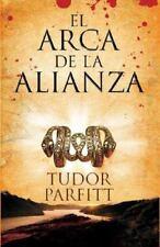 El Arca De La Alianza/ Lost Ark of the Covenant: La Apasionante Historia de Como