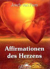 AFFIRMATIONEN DES HERZENS - Kartenset mit Josch van Feen SMARAGD VERLAG