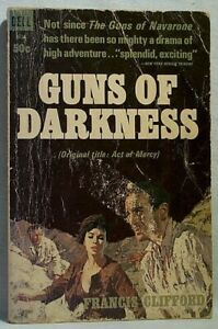 GUNS OF DARKNESS Francis Clifford cover David Niven  Dell # 3334 1962