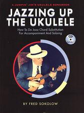Jazzing Up the Ukulele Uke Fred Sokolow Lehrbuch Tabulatur mit CD