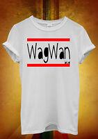Wagwan Blud Funny Hipster Men Women Unisex T Shirt Tank Top Vest 509