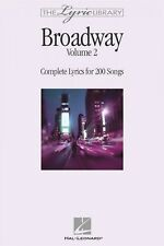 The Lyric Library: Broadway Volume II Complete Lyrics for 200 Songs 000240205