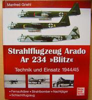 Strahlflugzeug Arado Ar 234 Blitz Erprobung Entwicklung Bildband Buch Book