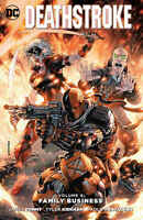 Deathstroke Volume 4 Family Business (2016) DC COMICS TPB Paperback