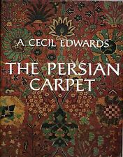 The Persian Carpet by A. Cecil Edwards (2016, Hardcover)