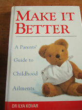 Make it Better - Dr Ilya Kovar - Hardback