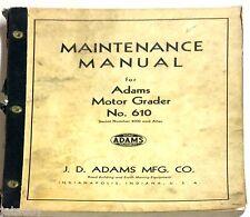 Adams Motor Grader No. 610 Maintenance Manual Serial Number 4000 and After