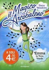 Il magico arcobaleno - Emma la fata verde vol.4