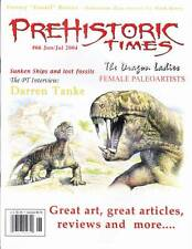 THE PREHISTORIC TIMES #66 (2004) magazine of Dinosaur collecting, Darren Tanke