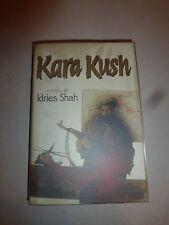 Kara Kush by Idries Shah, HBDJ 1986 First Edition  B222