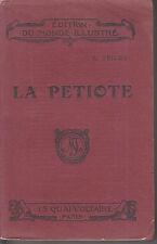 C1 T TRILBY La PETIOTE Edition Originale de 1910