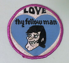 """Vintage 70's NOS """"Love Thy Fellow Man"""" Risque Gay Patch"""