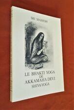 Le Bhakti Yoga de Akkamaha Devi Shiva-Yoga