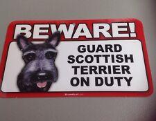 "Beware Guard Scottish Terrier On Duty Laminated Warning Dog Sign 8"" X 4.75"" E1D"