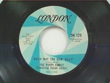 "POPPY FAMILY ""WHICH WAY YOU GOIN BILLY / ENDLESS SLEEP"" 45"