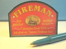 Dollhouse Miniatures Fireman Sign : S147