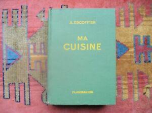 A.ESCOFFIER- MA CUISINE - Edition 1948 - Bel état