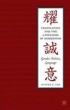 Translation and the Languages of Modernism : Gender, Politics, Language by...