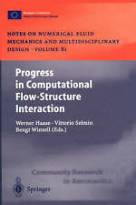 Progress in Computational Flow-Structure Interaction: Results of the Project UN