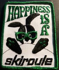 "VINTAGE SKIROULE SNOWMOBILE ""HAPPINESS IS A SKIROULE""  PATCH NEW 3"" X 4"" (606-1)"