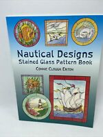 Nautical Designs Stained Glass Pattern Book Seashells Boats Dolphins 2004 Paper