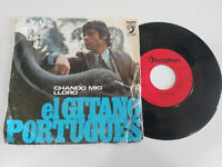 EL GITANO PORTUGUES CHANDO MIO LLORO 1972 - SINGLE 7""