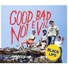 BLACK LIPS - GOOD BAD NOT EVIL [PA] NEW CD