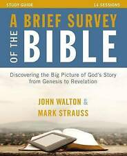 A Brief Survey of the Bible Study Guide with DVD: Discovering the Big Picture...