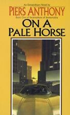 Incarnations of Immortality Ser.: On a Pale Horse by Piers Anthony (1986, Mass Market)