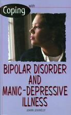 Coping With Bipolar Disorder and Manic-depressive Illness Jovinelly, Joann Libr