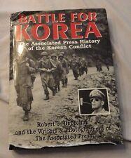 Battle for Korea : A History of the Korean Conflict by Robert J. Dvorchak...