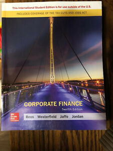 Corporate Finance 12th Edition by Jordan, Bradford