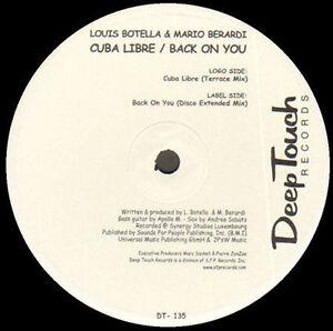 Louis Botella & Mario Berardi - Cuba Libre/Back On You - DEEP TOUCH