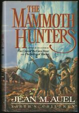 Jean M AUEL / The Mammoth Hunters First Edition 1985