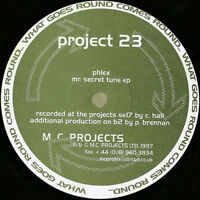 "◉ Project 23 Phlex – Mr. Secret Tune EP What goes round comes round 12"" VINYL"