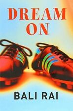 New, Dream On, Bali Rai, Book
