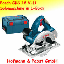 Bosch GKS 18 V-LI Akku - Handkreissäge; Solomaschine in L-Boxx  0 601 66H 006