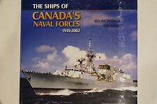 Canadian RCN Navy The Ships of Canada's Naval Forces 1910-2002 Reference Book