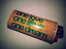 One Love One Life One Dream BIC Lighter Case Weed  Ganja Pot Holder Sleeve Cover