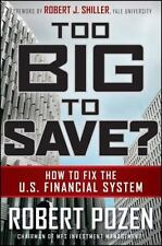 NEW - Too Big to Save? How to Fix the U.S. Financial System