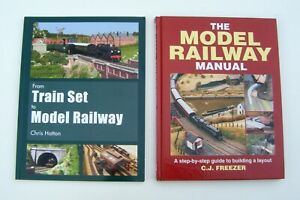 2 x Hardback Books -From Train Set to Model Railway and The Model Railway Manual