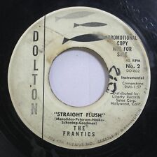Hear! Rock Garage Promo 45 The Frantics - Straight Flush / Young Blues On Dolton