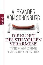 Die Kunst des stilvollen Verarmens von Alexander Schönburg (2011, Taschenbuch)