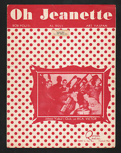Oh Jeanette 1949 Johnny Vadnal's Orchestra Sheet Music