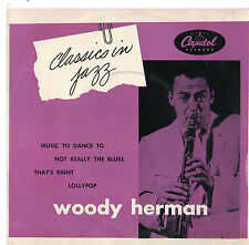 "Woody Herman - Classics In Jazz 7"" Ep c1950s"