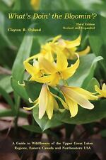 Whats Doin the Bloomin : A Guide to Wildflowers of the Upper Great Lakes...