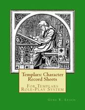 Templars: Character Record Sheets : For Templars Role-Play System by Gene...