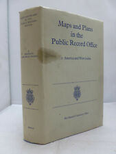 Maps & Plans in the Public Record Office - Vol 2 - America and West Indies HB DJ